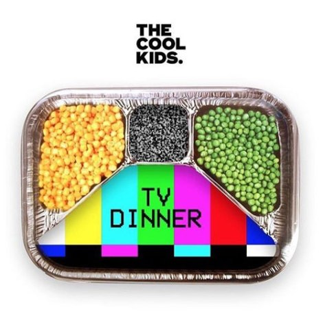 the-cool-kids-tv-dinner.jpg