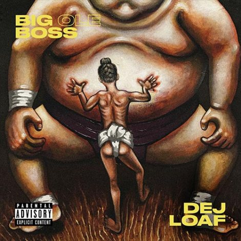 dej-loaf-big-ole-boss.jpg